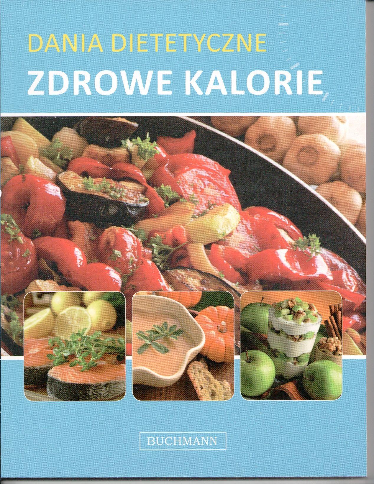 Dania Dietetyczne Zdrowe Kalorie Wydawca Buchman Kuchnia
