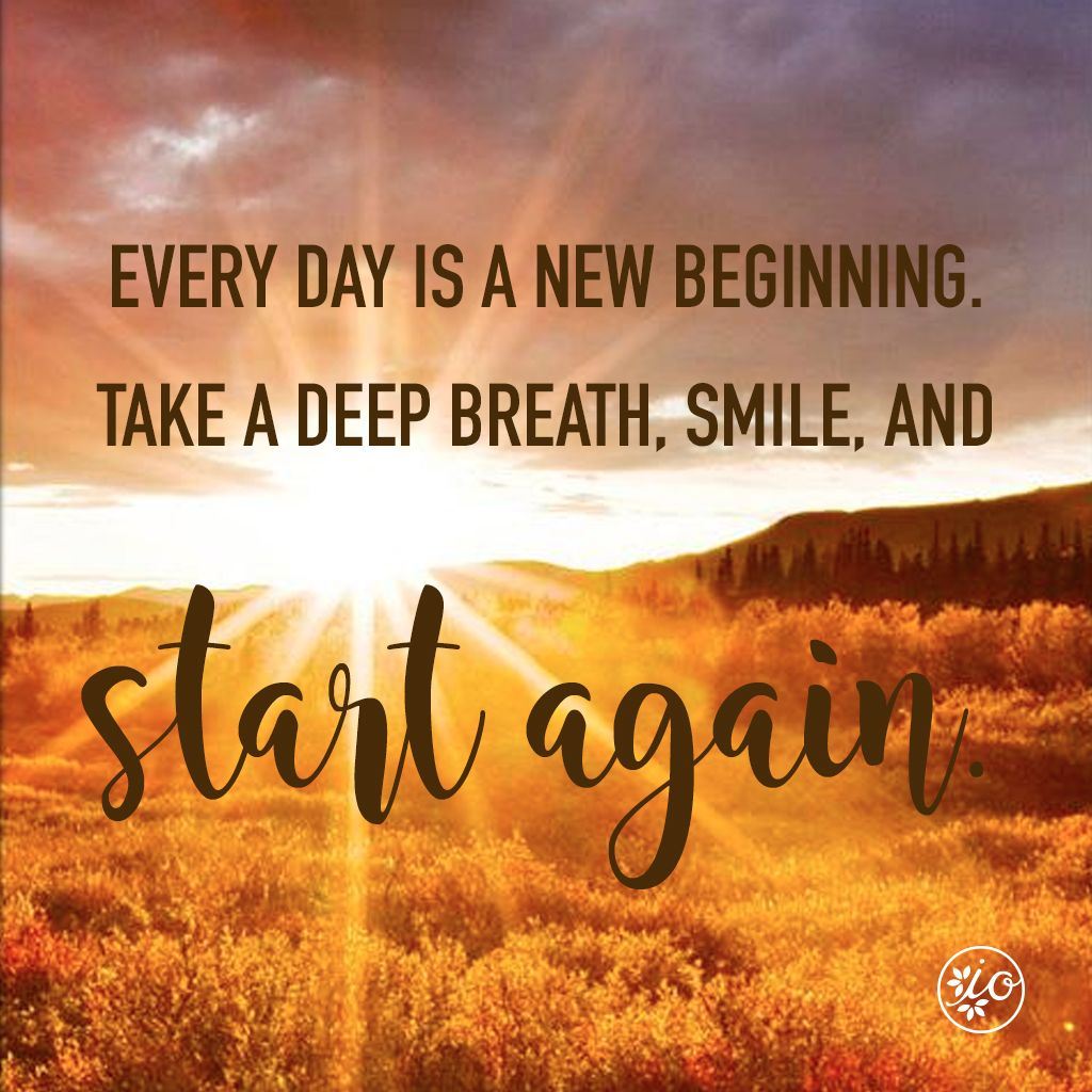 Every Day Is A New Day Initial Outfitters New Day Quotes Cool Words Inspirational Memes