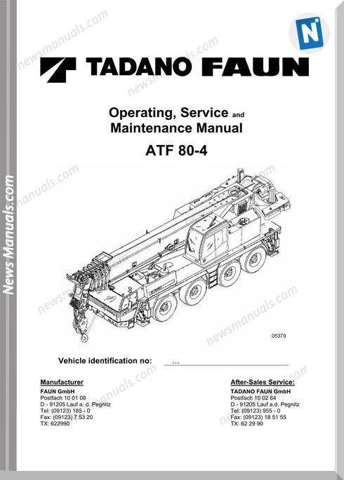 Tadano Faun Atf 80-4 Operators And Maintenance Manual