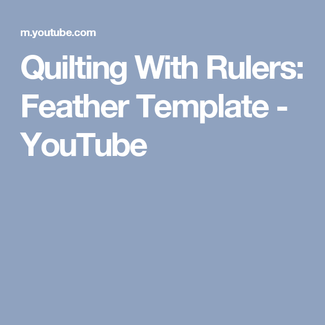 Quilting With Rulers: Feather Template - YouTube