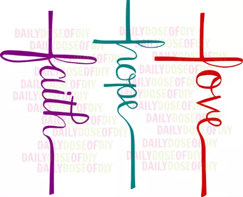 Download Free SVG File Faith Hope Love Cross | Faith hope love