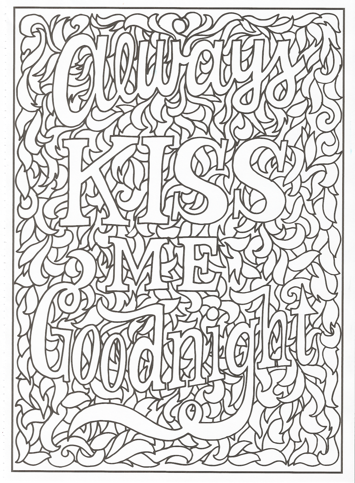 Timeless Creations Creative Quotes Coloring Page Always Kiss Me Goodnight Love Coloring Pages Quote Coloring Pages Creation Coloring Pages