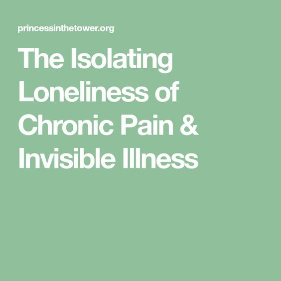 the isolating loneliness of chronic