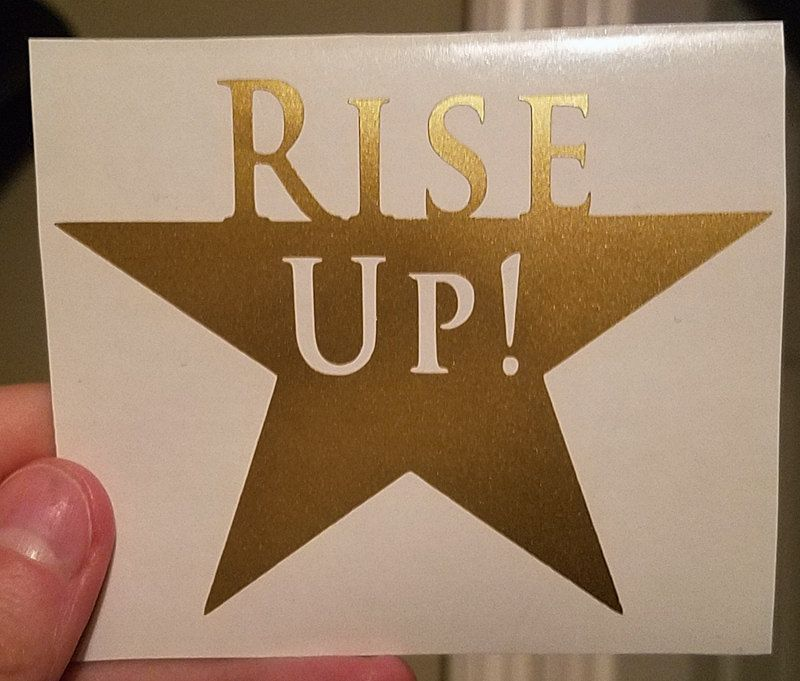 Car decal hamilton musical theatre rise up vinyl laptop sticker