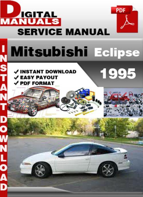 mitsubishi eclipse factory service manual car pinterest rh pinterest com 95 Mitsubishi Eclipse Custom 95 Mitsubishi Eclipse Diecast