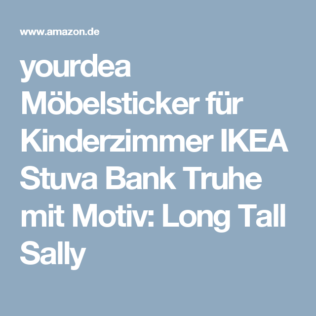 Cool yourdea M belsticker f r Kinderzimmer IKEA Stuva Bank Truhe mit Motiv Long Tall Sally