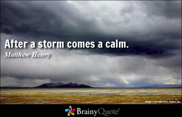 Calm Before The Storm Quotes Corporateleadership