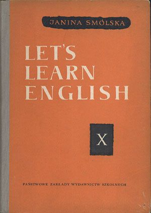 http://www.antykwariat.nepo.pl/images/produkty2/smolskaletslearnenglix1963.jpg, PZWS, 1963, http://www.antykwariat.nepo.pl/lets-learn-english-x-janina-smolska-p-12968.html
