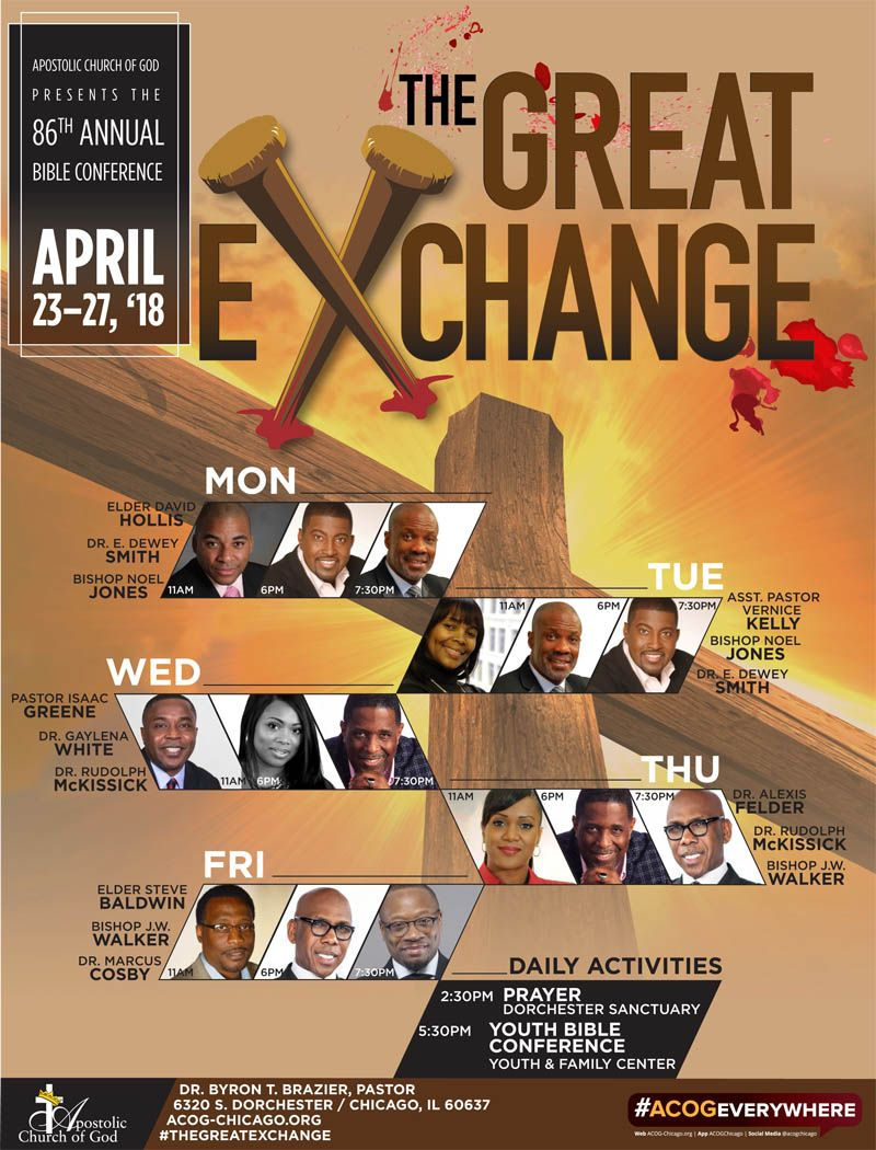 Apostolic Church of God presents the 86th Annual Bible Conf 4/23-27/2018 ft  David Hollis, E. Dewey Smith, Noel Jones, Vernice Kelly, Isaac Greene, ...