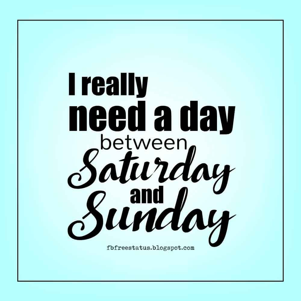 Saturday Quotes Funny & Happy Saturday Morning Quotes With Happy Saturday Images