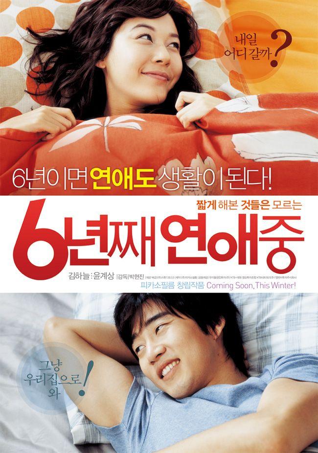 Korean Movie: Lovers of Six Years Revised Romanization: 6nyeonjjae Yeonaejung Hangul: 6년째 연애중