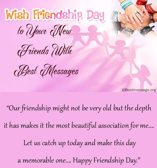 Write a Good Friendship Day Messages for a New Friend