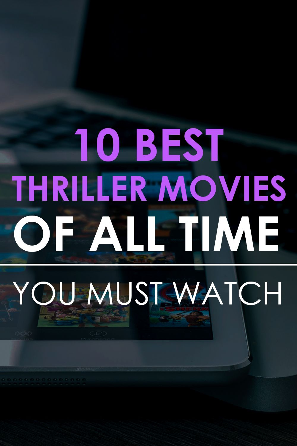 10 Best Thriller Movies Of All Time You Must Watch Thriller Movies Suspense Movies Thrillers Movies
