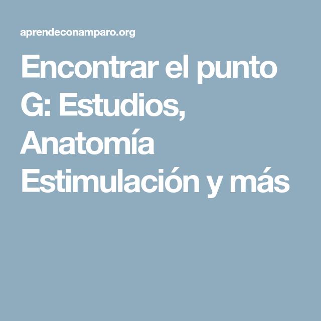 Encontrar el punto G: Estudios, Anatomía Estimulación y más   Pato ...