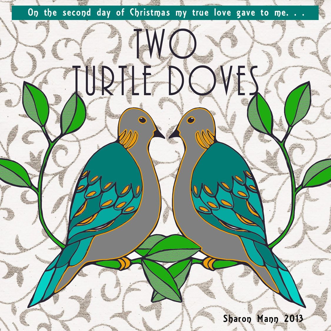 The twelve days of christmas day 2 twelve days of christmas two turtle doves designed by sharon mann pronofoot35fo Image collections