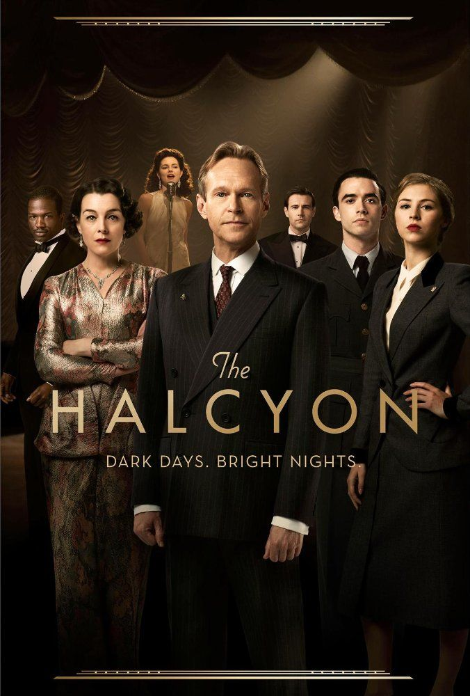Created by Charlotte Jones.  With Jamie Blackley, Hermione Corfield, Edward Bluemel, Steven Mackintosh. The Halcyon tells the story of a bustling and glamorous five star hotel at the centre of London society and a world at war. The drama, set in 1940, shows London life through the prism of war and the impact it has on families, politics, relationships and work across every social strata - set to a soundtrack of the music of the era