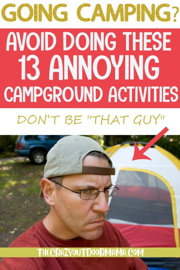 Photo of Don't Do These 13 Annoying Things At Your Next Campground! – The Crazy Outdoor Mama