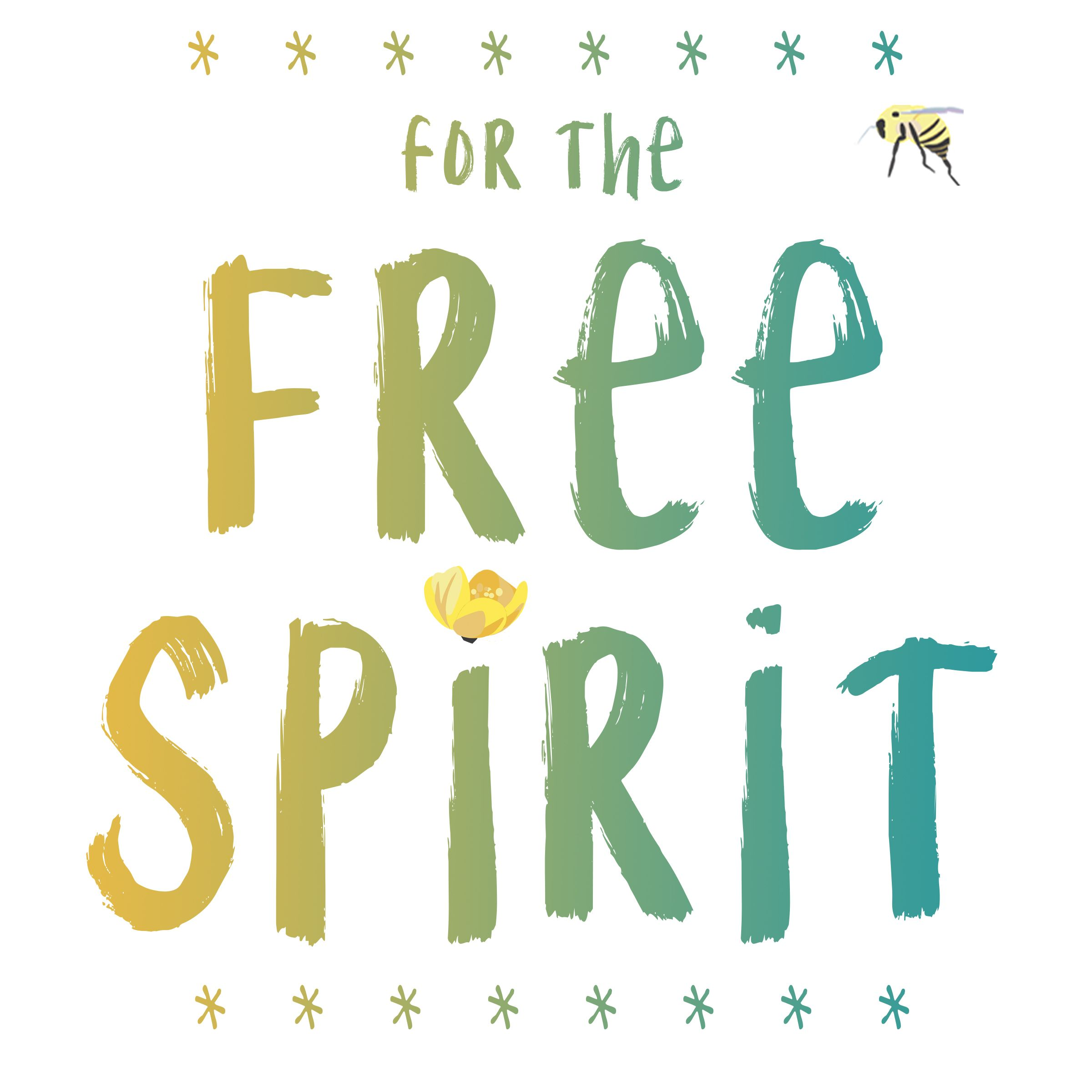 For the free spirit