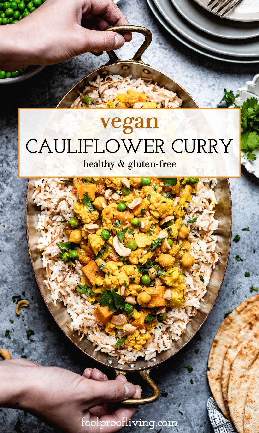 Cauliflower Curry With Coconut Milk Recipe In 2020 Curry Recipes Recipes Vegetarian Vegan Recipes