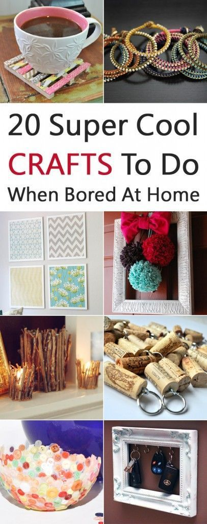 20 Super Cool Crafts To Do When Bored At Home,  20 Super Cool Crafts To Do When Bored At Home,