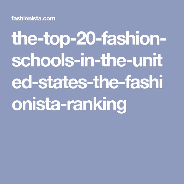 ca3788b26f7 The Top 20 Fashion Schools in the US  The Fashionista Ranking