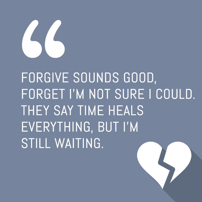 Broken Heart Quote Sweetsms Sms Forgive Sounds Good Forget Im