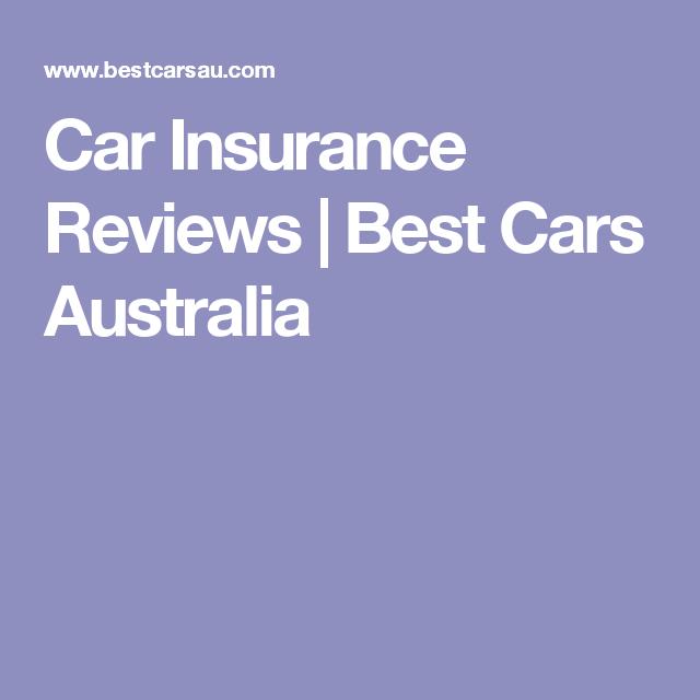 Car Insurance Reviews | Best Cars Australia | Car ...