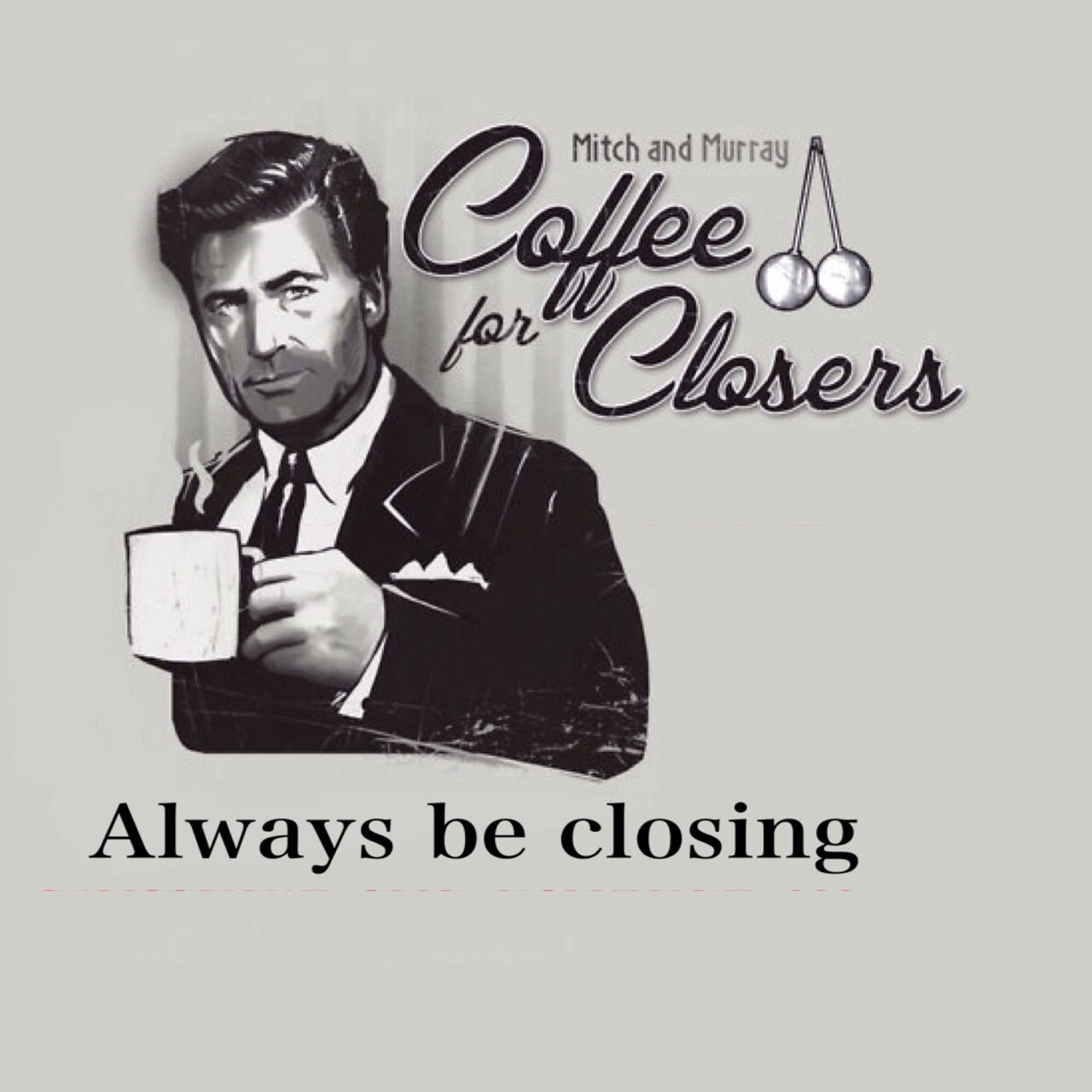 Glengarry Glen Ross Quotes Glengarry Glen Ross | Awesome quotes | Pinterest | Coffee, Movies  Glengarry Glen Ross Quotes