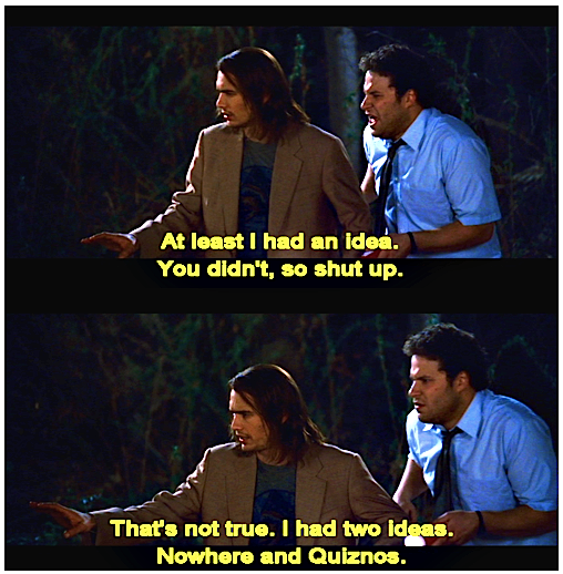 Pin By Tyler Torgeson On The Cinema Just For Laughs Movie Quotes Pineapple Express Movie
