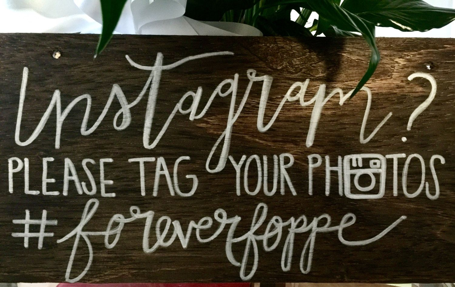 Display your wedding hashtag for Instagram! This listing