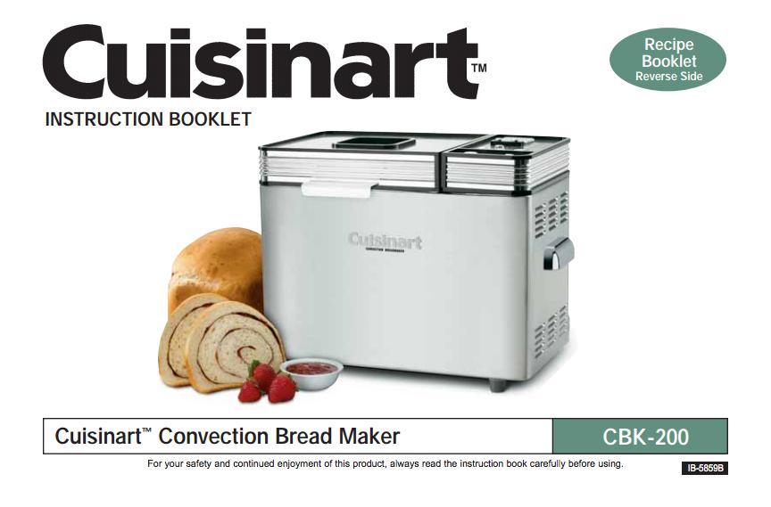 2lb convection bread maker cbk 200 product manual product rh pinterest com cuisinart bread maker cbk-200 instructions Bread Maker Machine