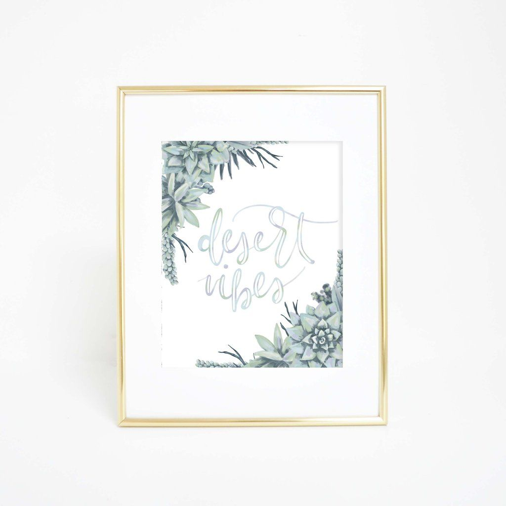 Bring desert vibes to your home decor with this hand painted and lettered wall art print