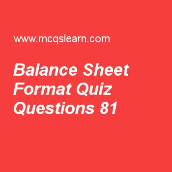 Learn Quiz On Balance Sheet Format Bba Financial Management Quiz