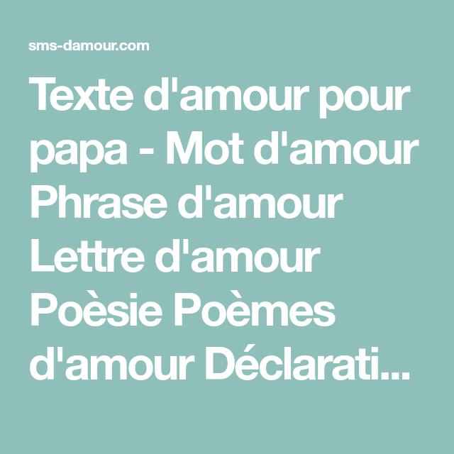 Texte Damour Pour Papa Mot Damour Phrase Damour Lettre