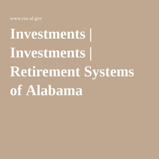 Retirement systems of alabama investments for beginners investment management blackrock