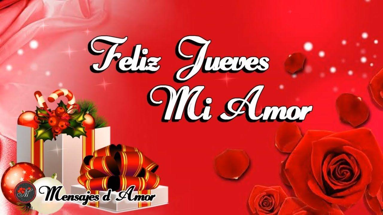 Poemas De Buenos Dias Mi Amor Te Amo Feliz Jueves Mi Amor Te Deseo Un Lindo Dia Poemas De