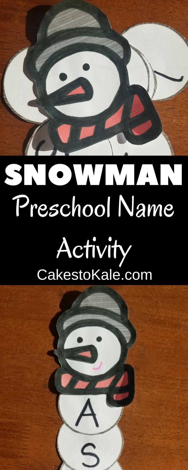 Snowman Preschool Name Activity #preschool #homeschool #kids #craft