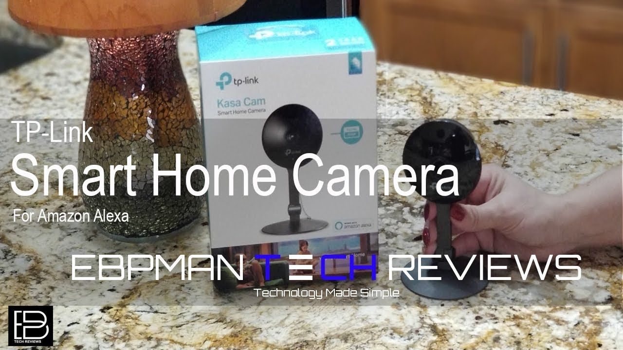 Best Smart Camera the Kaza Cam from TP-Link for Amazon Alexa