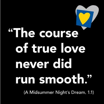 the course of true love never did run smooth love