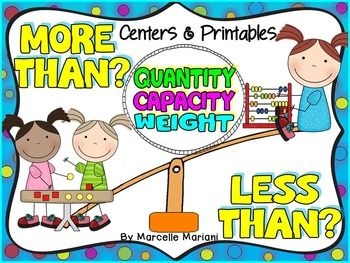This is a complete pack (150+ pages) that includes everything a teacher needs to teach, reinforce, and practice the concept of comparing quantities (more than-less than), weights (heavier-lighter), and capacities (holds more-holds less). Visuals, worksheets, and hands-on activities to cater to different learning styles.