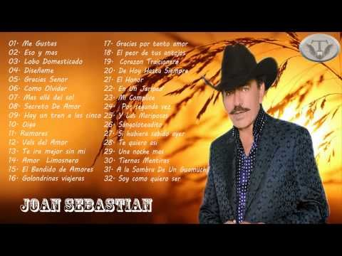 Joan Sebastian Sus Mejores éxitos Baladas Romanticas Mix 2015 Youtube Joan Sebastián My Favorite Music