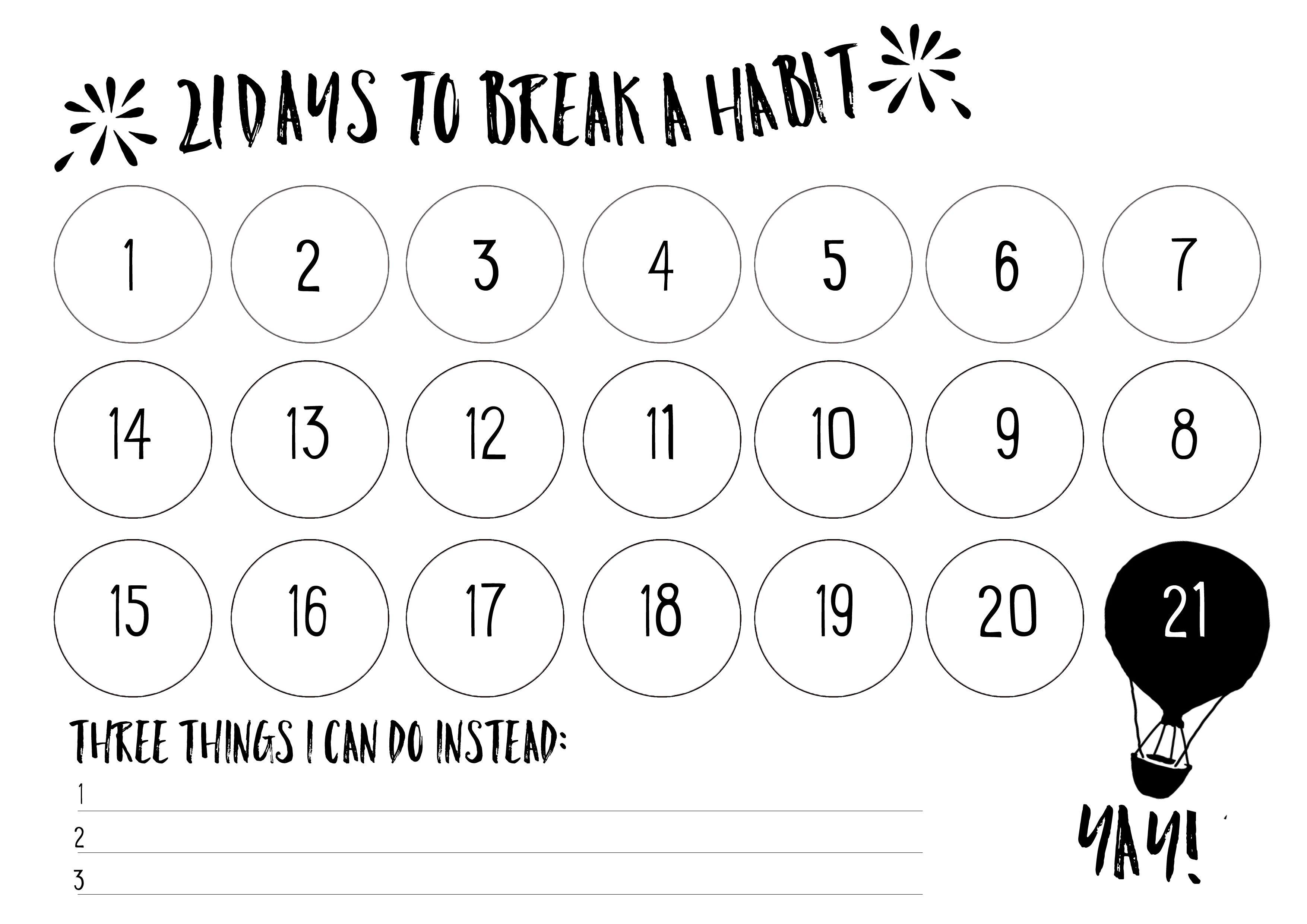 21 days to break a habit Break a habit, 21 days habit