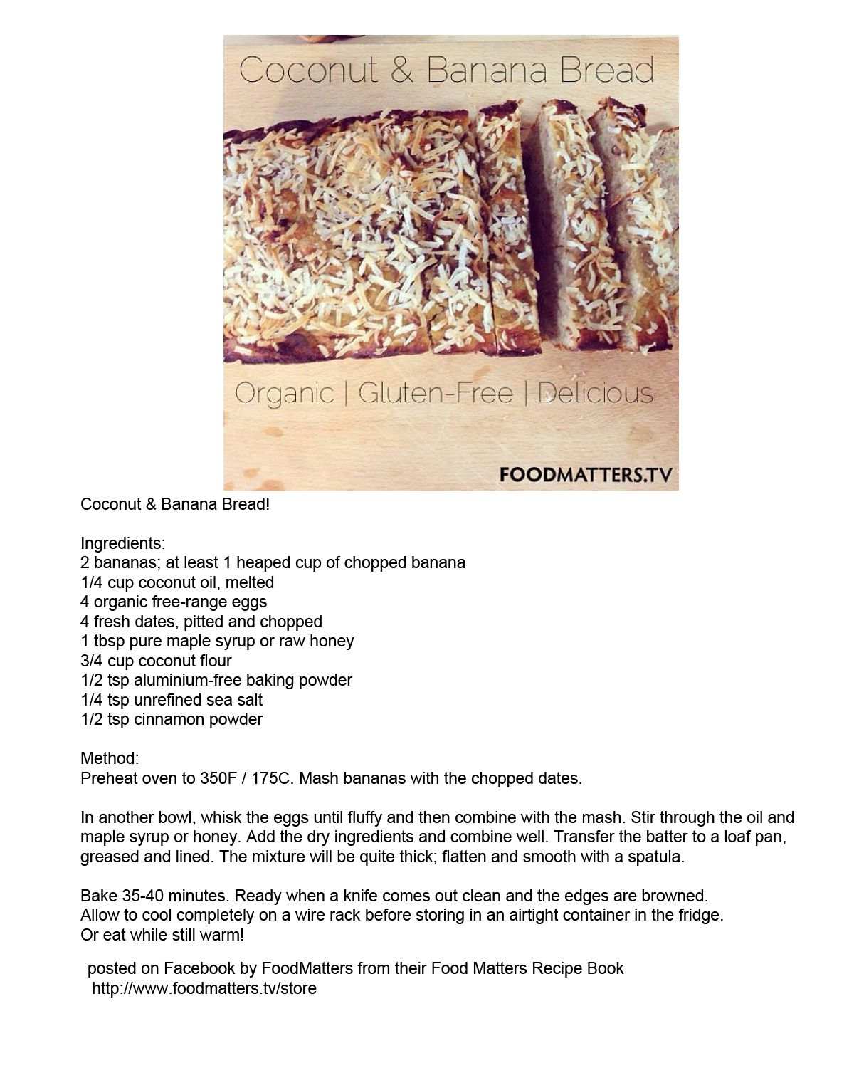 Coconut banana bread posted by food matters on their facebook page coconut banana bread posted by food matters on their facebook pageexcerpt from their forumfinder Images