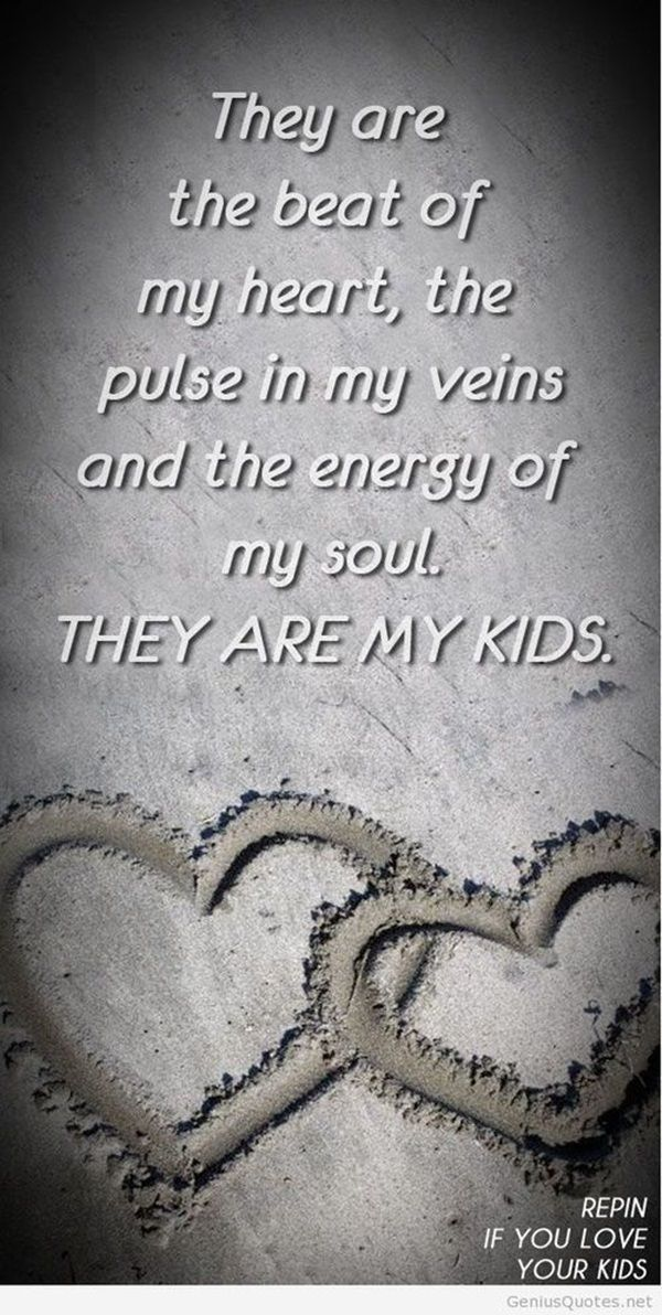 50 I Love My Children Quotes for Parents | My children ...