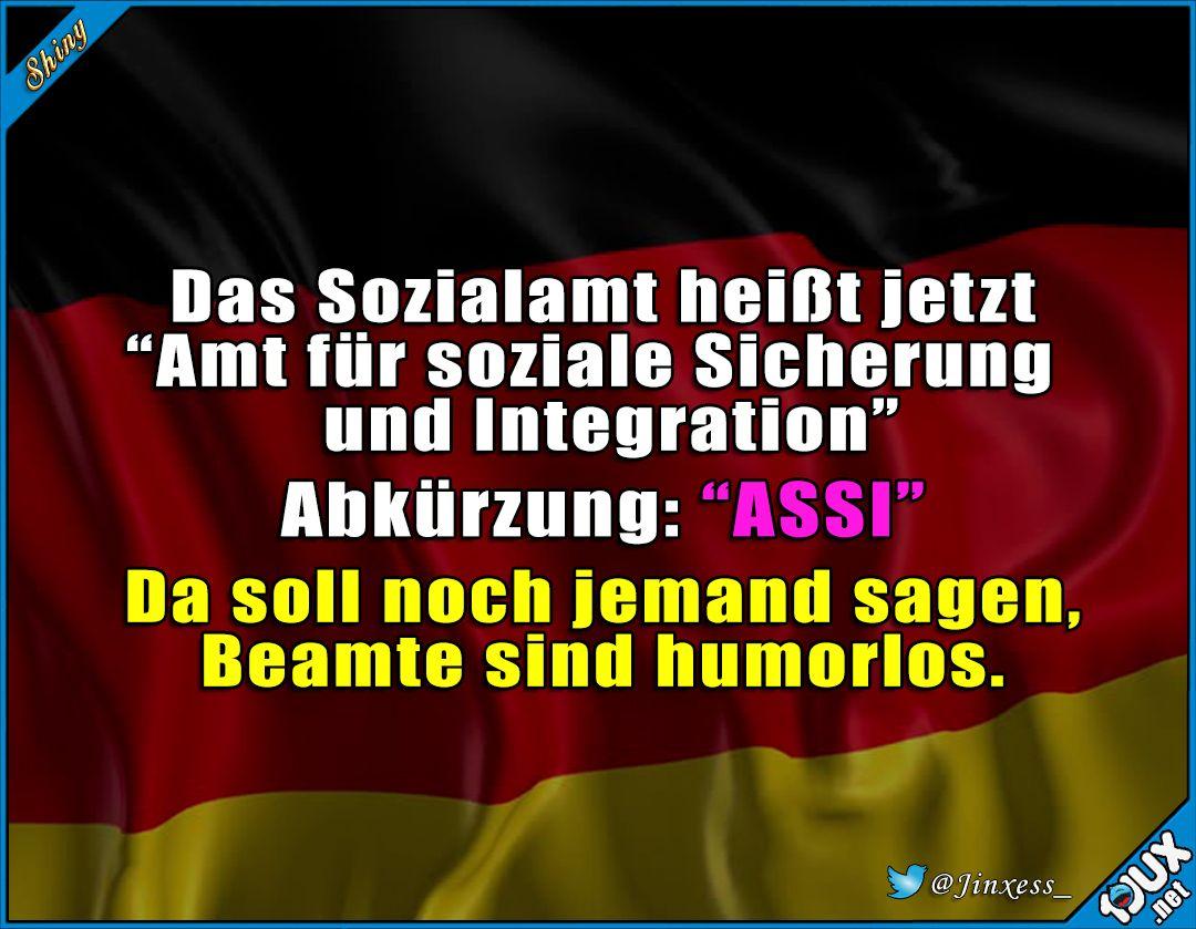 Bin mal eben beim ASSI #Deutschland #Sozialamt #ASSI #Humor   Witzige sprüche, Lustige sprüche