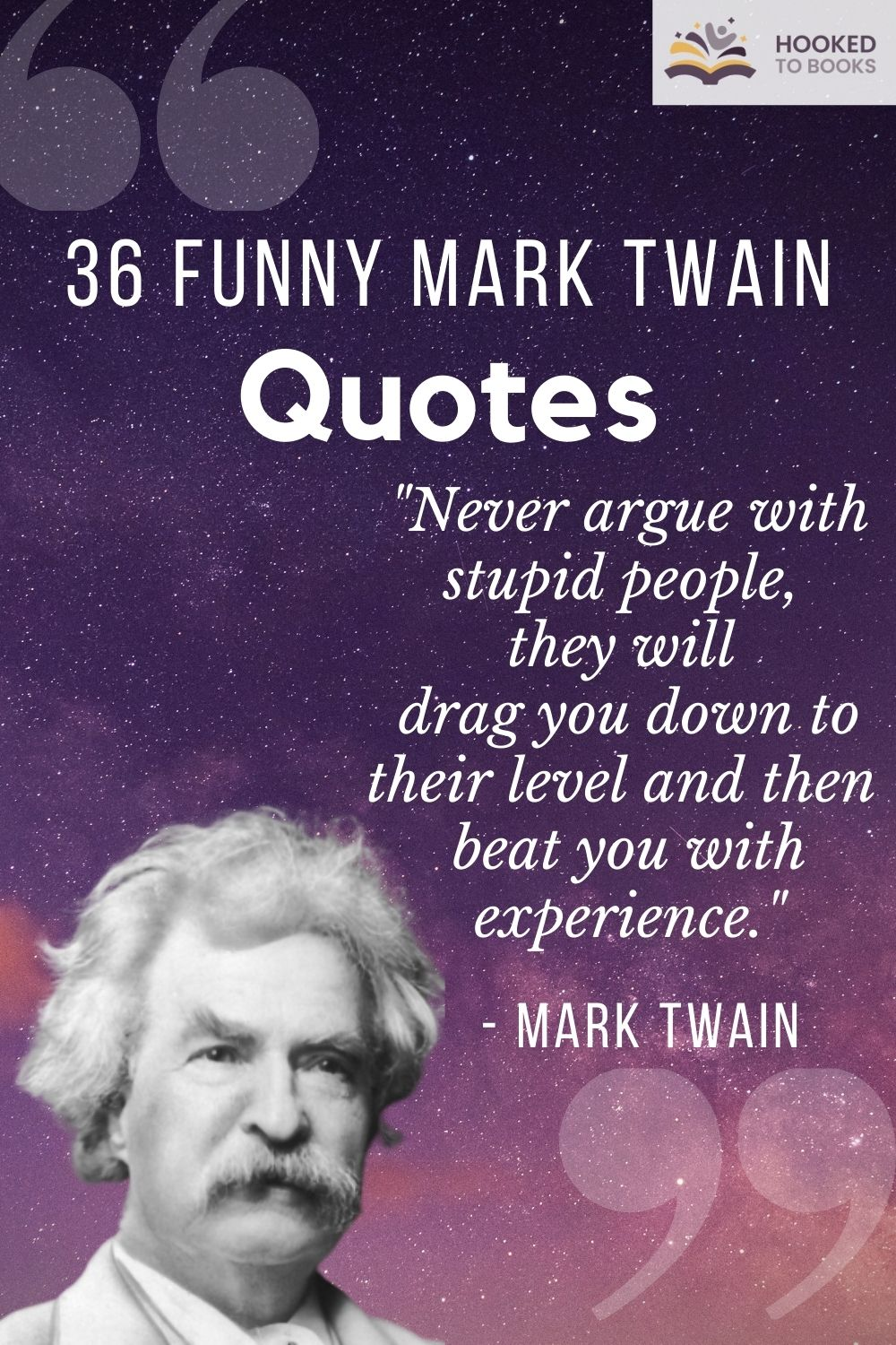 36 Funny Mark Twain Quotes Hooked To Books Mark Twain Quotes Funny Quotes Quotes