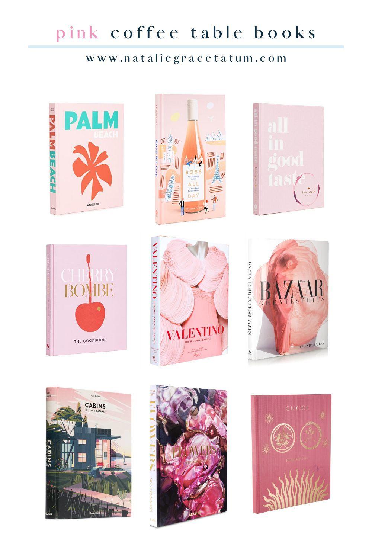 Pink Coffee Table Books Natalie Grace Tatum In 2020 Coffee Table Books Pink Books Pink Home Decor