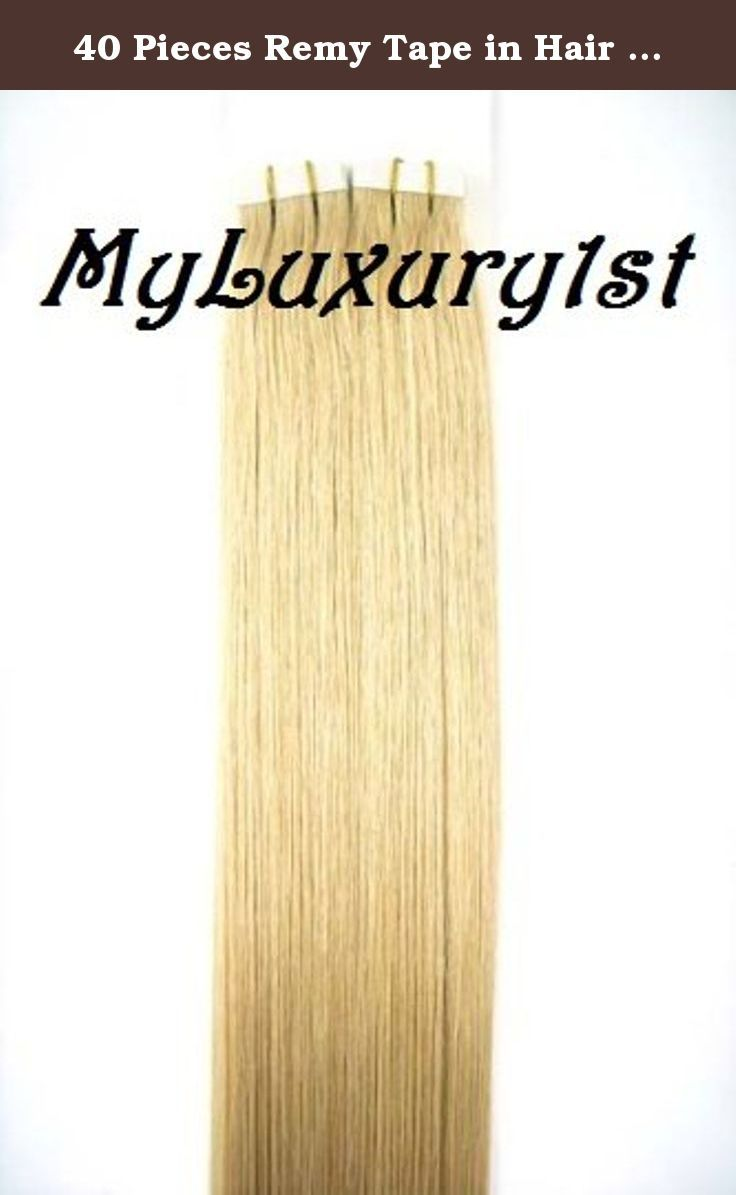 40 Pieces Remy Tape In Hair Extensions Ash Blonde 70 Grams Of Hair