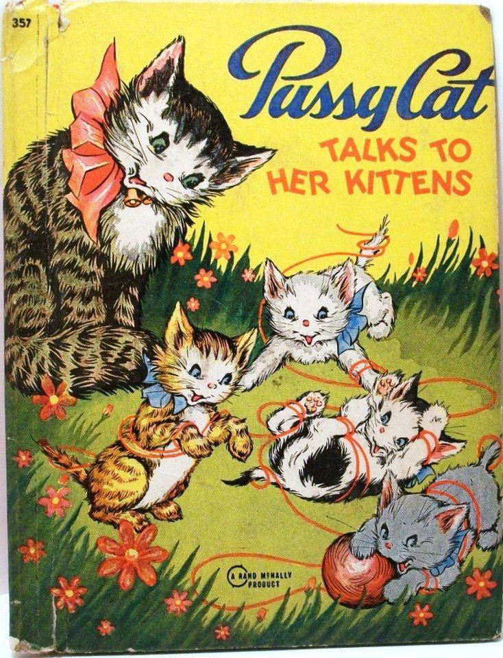 "Cat Kitten Vintage Book Children's ""Pussy Cat Talks to Her Kittens"" Rand McNally 357 Pre-Elf 1944"