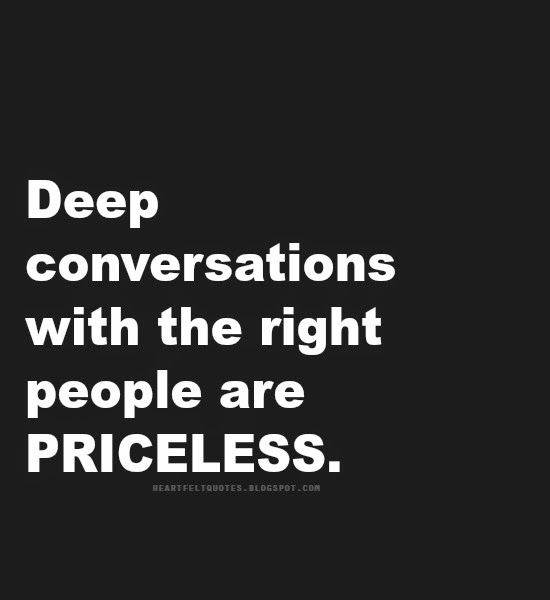 Deep Quotes On Relationships: Quotes: Deep Conversations With The Right People Are